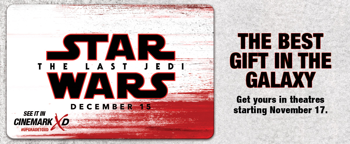 Star Wars: The Last Jedi Cinemark Gift Card Available in Theatres Novemeber 17.